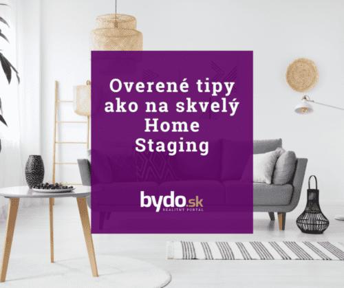 Overené tipy ako na skvelý Home Staging