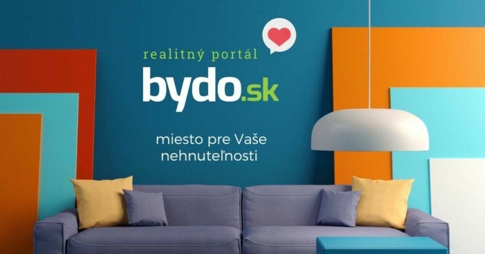 Bydo.sk - miesto pre vašu nehnuteľnosť